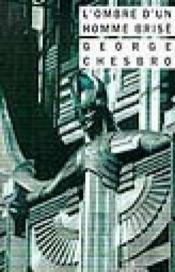 L'ombre d'un homme brisé - Couverture - Format classique