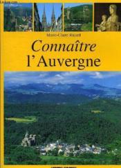 Connaître l'Auvergne - Couverture - Format classique