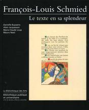 Francois-Louis Schmied. Le Texte En Sa Splendeur, 1873-1941 - Intérieur - Format classique