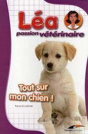 Lea passion veterinaire les chiens - Intérieur - Format classique