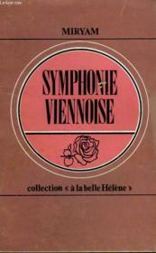 Symphonie Viennoise. Collection : A La Belle Helene N° 11 - Couverture - Format classique