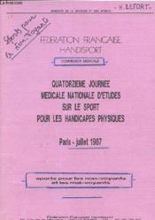 Quatorzieme Journee Medicale Nationale D'Etudes Sur Le Sport Pour Les Handicapes Physiques - Couverture - Format classique