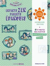 Vente  Enfants zen, parents épanouis  - Francoise Dorn