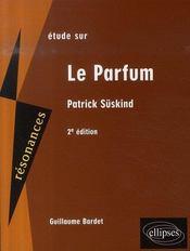 Süskind ; le parfum (2e édition) - Intérieur - Format classique