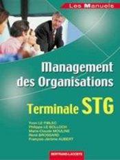 Management des organisations ; terminale STG ; manuel de l'élève - Intérieur - Format classique