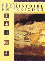 Chemins De La Prehistoire En Perigord - Intérieur - Format classique