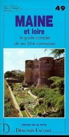 Maine-et-Loire ; le guide complet de ses 364 communes - Couverture - Format classique