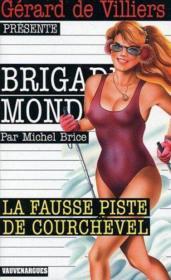 Brigade mondaine t.237 ; la fausse piste de Courchevel - Couverture - Format classique