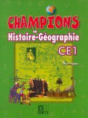 Champions En Histoire-Geographie Ce1 Cameroun - Couverture - Format classique