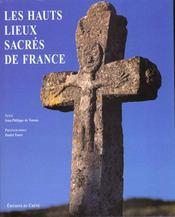 Les Hauts-Lieux Sacres De France - Intérieur - Format classique