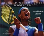 Roland-Garros 2007 ; Le Livre Officiel - Intérieur - Format classique
