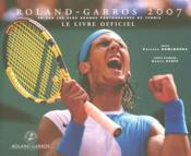 Roland-Garros 2007 ; Le Livre Officiel - Couverture - Format classique