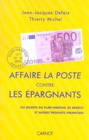 Affaire La Poste Contre Les Epargnants - Intérieur - Format classique