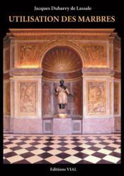 Utilisation des marbres - Couverture - Format classique