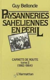 Paysanneries Saheliennes T.2en Peril : Carnets De Route - Couverture - Format classique