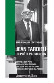 Jean Tardieu, un poète parmi nous - Couverture - Format classique