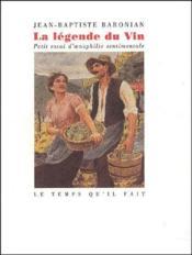 La Legende Du Vin - Couverture - Format classique
