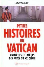 Petites histoires du histoires au vatican ; anecdotes et faceties des papes au xx siecle - Intérieur - Format classique