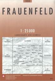 Frauenfeld ; landeskarte der schweiz - Couverture - Format classique
