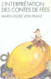 L'interprétation des contes de fées (édition 2007) - Intérieur - Format classique