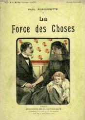La Force Des Choses. Collection Modern Bibliotheque. - Couverture - Format classique