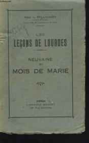 Les Lecons De Lourdes. Neuvaine Et Mois De Marie - Couverture - Format classique