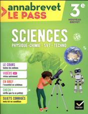 Vente  Annabrevet le pass ; sciences (SVT, physique-chimie, technologie) ; 3e (édition 2018)  - Joel Carrasco