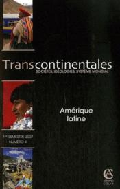 Transcontinentales n.4 ; amérique latine  - Collectif