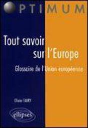 Tout Savoir Sur L'Europe Glossaire De L'Union Europeenne - Intérieur - Format classique