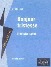 Sagan ; bonjour tristesse - Intérieur - Format classique