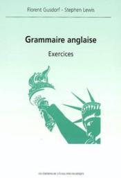 Grammaire Anglaise Exercices - Couverture - Format classique