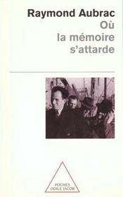 Ou La Memoire S'Attarde - Intérieur - Format classique