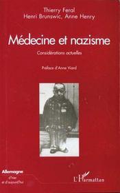Medecine Et Nazisme ; Considerations Actuelles - Intérieur - Format classique