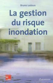 La gestion du risque inondation - Couverture - Format classique