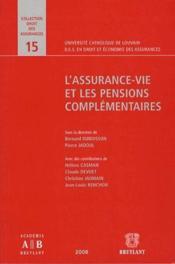 L'assurance-vie et les pensions complémentaires - Couverture - Format classique