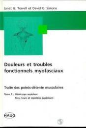 Douleurs Et Troubles Myofaciaux Tome 1 Tete Et Cou - Couverture - Format classique