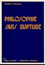 Philosophie sans rupture - Couverture - Format classique