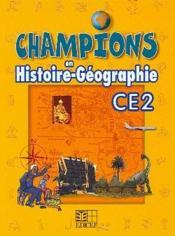 Champions En Histoire-Geographie Ce2 Cameroun - Couverture - Format classique