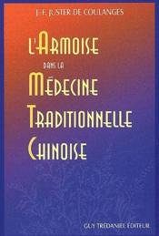 L'Armoise Dans La Medecine Traditionnelle Chinoise - Couverture - Format classique