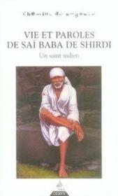 Vie et paroles de saï baba de shirdi ; un saint indien - Couverture - Format classique