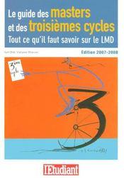 Le guide des masters et des troisièmes cycles ; tout ce qu'il faut savoir sur le lmd - Intérieur - Format classique