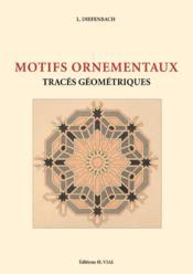 Motifs ornementaux ; traces géométriques - Couverture - Format classique