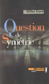 Question de sym2trie - Intérieur - Format classique
