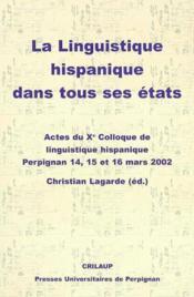 Linguistique Hispanique Dans Tous Ses Etats - Couverture - Format classique