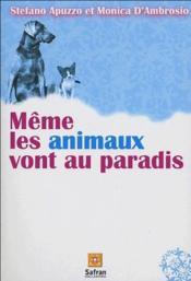 Même les animaux vont au paradis - Couverture - Format classique
