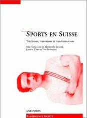 Sports en Suisse ; traditions, transitions et transformations - Couverture - Format classique