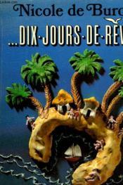 Dix Jours De Reve. - Couverture - Format classique