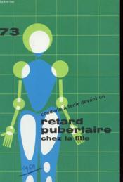 Conduite A Tenir Devant Un Retard Pubertaire Chez La Fille - Couverture - Format classique