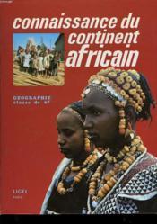 Connaissance Du Continent Africain - Couverture - Format classique