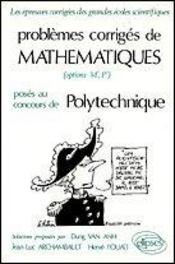 Problemes Corriges De Mathematiques Polytechnique Tome 1 1974-1980 - Intérieur - Format classique